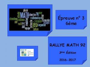 preuve n 3 6me RALLYE MATH 92 3me