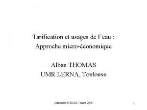 Tarification et usages de leau Approche microconomique Alban