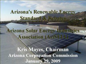 Arizonas Renewable Energy Standard Rebates Arizona Solar Energy