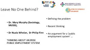 Leave No One Behind Defining the problem Dr
