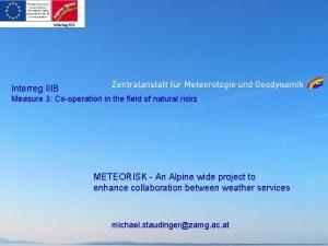 Interreg IIIB Measure 3 Cooperation in the field