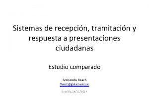 Sistemas de recepcin tramitacin y respuesta a presentaciones
