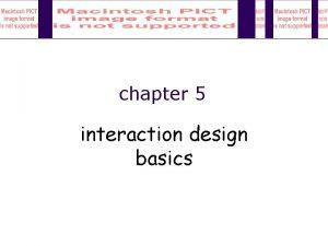 chapter 5 interaction design basics interaction design basics