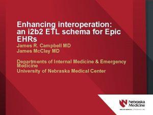 Enhancing interoperation an i 2 b 2 ETL
