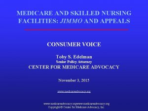 MEDICARE AND SKILLED NURSING FACILITIES JIMMO AND APPEALS