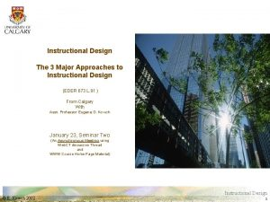 Instructional Design The 3 Major Approaches to Instructional