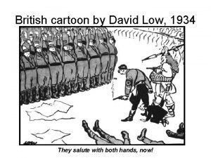 British cartoon by David Low 1934 They salute