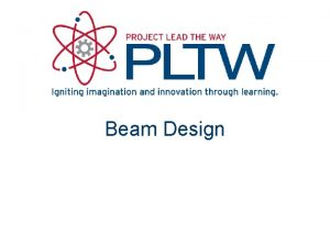 Beam Design Beam Design Beam Design Stress Axial