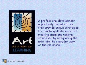 A professional development opportunity for educators that provide