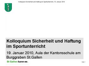 Kolloquium Sicherheit und Haftung im Sportunterricht 19 Januar
