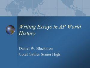 Writing Essays in AP World History Daniel W