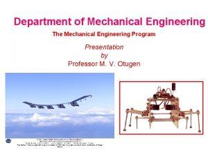 Department of Mechanical Engineering The Mechanical Engineering Program