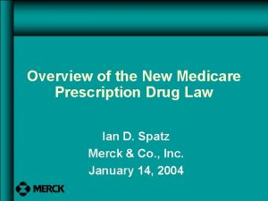 Overview of the New Medicare Prescription Drug Law