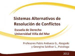Sistemas Alternativos de Resolucin de Conflictos Escuela de