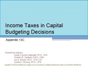 Income Taxes in Capital Budgeting Decisions Appendix 13