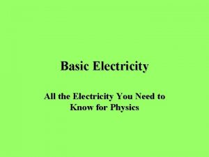 Basic Electricity All the Electricity You Need to