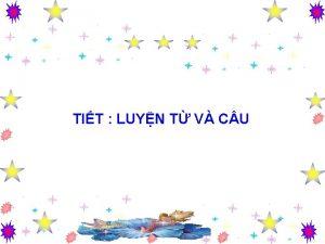 TIT LUYN T V C U Th nm