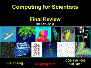 Computing for Scientists Final Review Dec 07 2010