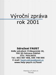 Vron zprva rok 2001 Sdruen FAUST Sdlo sdruen