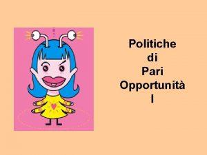 Politiche di Pari Opportunit I STUDIARE LE POLITICHE