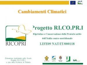 Cambiamenti Climatici Progetto RI CO PR I Ripristino