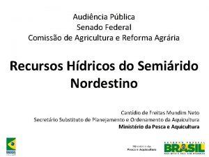 Audincia Pblica Senado Federal Comisso de Agricultura e