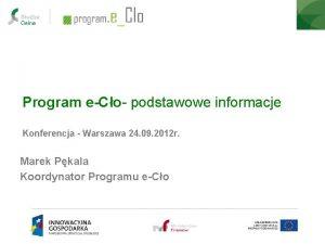 Program eCo podstawowe informacje Konferencja Warszawa 24 09