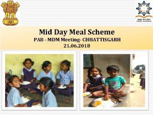 Mid Day Meal Scheme PAB MDM Meeting CHHATTISGARH
