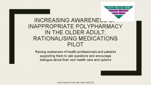 INCREASING AWARENESS OF INAPPROPRIATE POLYPHARMACY IN THE OLDER