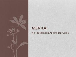 MER KAI An Indigenous Australian Game Country of