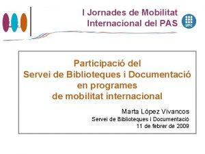 www upc edu I Jornades de Mobilitat Internacional