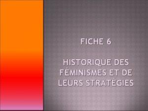 FICHE 6 HISTORIQUE DES FMINISMES ET DE LEURS