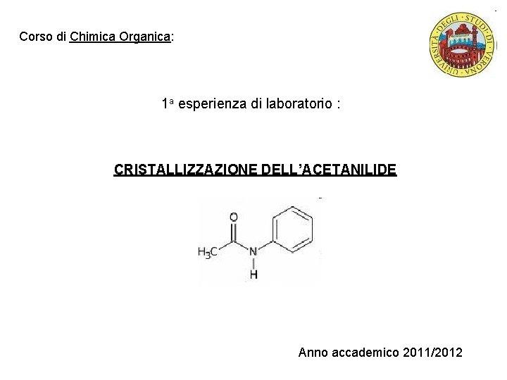 Corso di Chimica Organica 1 a esperienza di