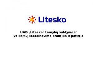 K UAB Litesko tarnyb valdymo ir veiksm koordinavimo