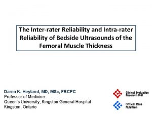 The Interrater Reliability and Intrarater Reliability of Bedside
