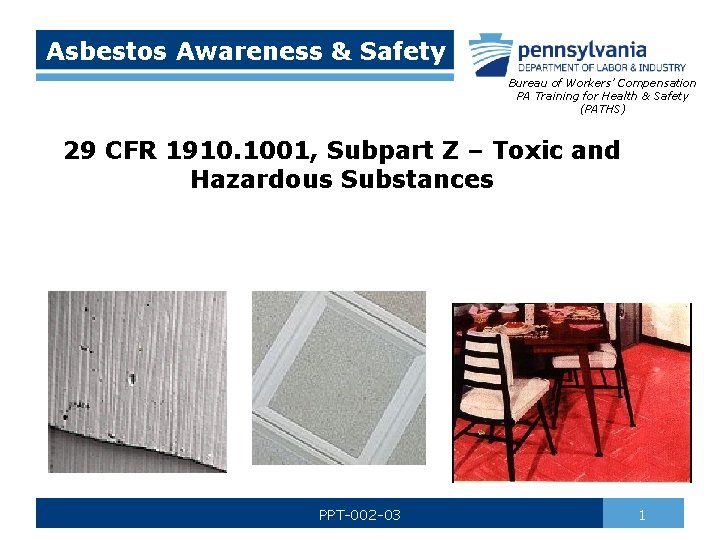 Asbestos Awareness Safety Bureau of Workers Compensation PA