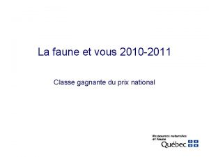 La faune et vous 2010 2011 Classe gagnante