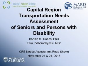 Capital Region Transportation Needs Assessment of Seniors and
