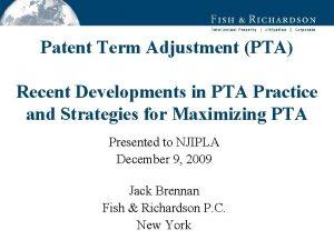 Patent Term Adjustment PTA Recent Developments in PTA
