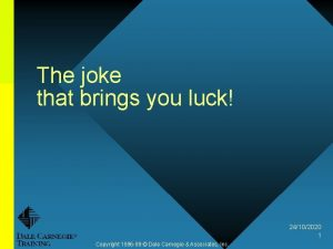 The joke that brings you luck 24102020 1
