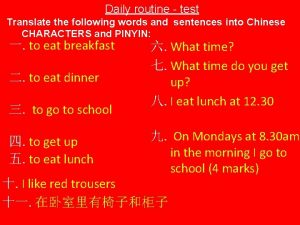 Daily routine test Translate the following words and