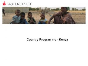 Country Programme Kenya KENYA CONTEXT Population stands at