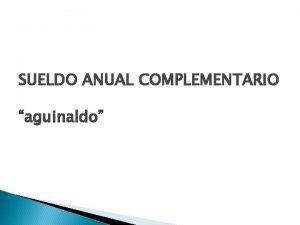 SUELDO ANUAL COMPLEMENTARIO aguinaldo NOCIN Y CLCULO v
