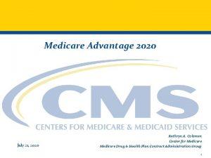 Medicare Advantage 2020 July 21 2020 Kathryn A