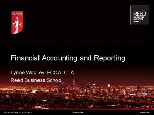 Financial Accounting and Reporting Lynne Woolley FCCA CTA