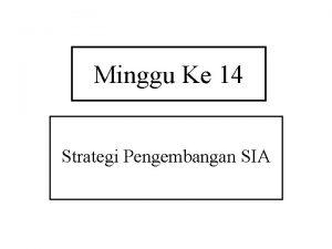 Minggu Ke 14 Strategi Pengembangan SIA Membeli Software