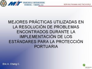 SERVING PANAMA AND THE WORLD MEJORES PRCTICAS UTILIZADAS