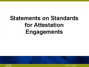 Statements on Standards for Attestation Engagements AICPAnaaats Clarifying