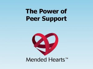 The Power of Peer Support Michele PackardMilam CAE