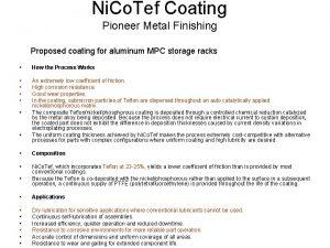 Ni Co Tef Coating Pioneer Metal Finishing Proposed